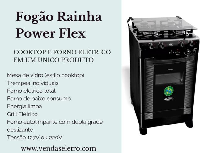Fogão Rainha   Power Flex